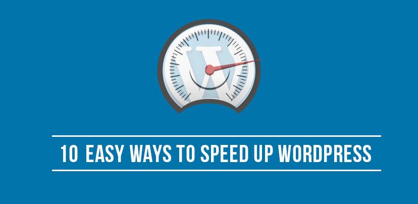 10 Easy Ways To Speed Up WordPress mywebworld